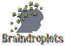Braindroplets